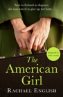 The American Girl : A page-turning mother-daughter story for fans of Maeve Binchy - eBook