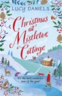Christmas at Mistletoe Cottage : a Christmas love story set in a Yorkshire village - Book