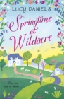 Springtime at Wildacre : the gorgeously uplifting, feel-good romance - Book
