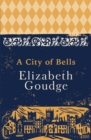 A City of Bells : The Cathedral Trilogy - Book