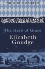 The Herb of Grace : Book Two of The Eliot Chronicles - Book