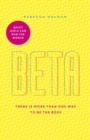 Beta: Quiet Girls Can Run the World : There is More Than One Way to be the Boss - Book