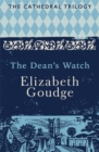 The Dean's Watch : The Cathedral Trilogy - Book