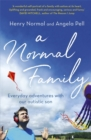 A Normal Family : Everyday adventures with our autistic son - Book