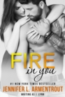 Fire In You : Volume Six - eBook