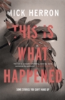 This is What Happened - Book