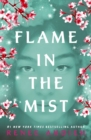 Flame in the Mist : The Epic New York Times Bestseller - eBook
