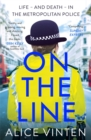 Girl on the Line : Life - and death - in the Metropolitan Police - Book