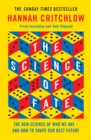 The Science of Fate : The New Science of Who We Are - And How to Shape our Best Future - Book