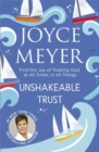 Unshakeable Trust : Find the Joy of Trusting God at All Times, in All Things - Book