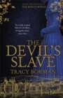 The Devil's Slave : the highly-anticipated sequel to The King s Witch - eBook