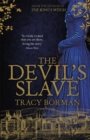 The Devil's Slave : the highly-anticipated sequel to The King's Witch - Book