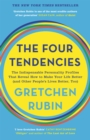 The Four Tendencies : The Indispensable Personality Profiles That Reveal How to Make Your Life Better (and Other People's Lives Better, Too) - Book