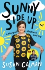 Sunny Side Up : a story of kindness and joy - eBook