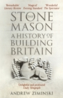 The Stonemason : A History of Building Britain - eBook