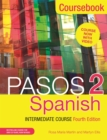 Pasos 2 (Fourth Edition) Spanish Intermediate Course : Coursebook - Book