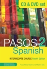 Pasos 2 (Fourth Edition) Spanish Intermediate Course : CD & DVD Pack - Book