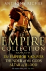 The Empire Collection Volume III : The Emperor's Knives, Thunder of the Gods, Altar of Blood - eBook