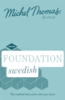Foundation Swedish (Learn Swedish with the Michel Thomas Method) - Book