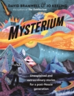 The Mysterium : Unexplained and extraordinary stories for a post-Nessie generation - Book