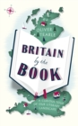 Britain by the Book : A Curious Tour of Our Literary Landscape - Book