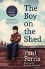 The Boy on the Shed:A remarkable sporting memoir with a foreword by Alan Shearer : Sports Book Awards Autobiography of the Year - eBook