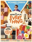 The World Cup Of Everything : Bringing the fun home - Book