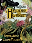 The Adventures of Alexander von Humboldt - eBook