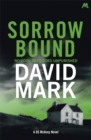 Sorrow Bound : The 3rd DS McAvoy Novel - Book