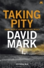 Taking Pity : The 4th DS McAvoy Novel - Book