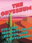The Odysseum : Strange journeys that obliterated convention - Book