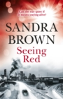Seeing Red : 'Looking for EXCITEMENT, THRILLS and PASSION? Then this is just the book for you' - Book