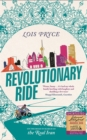 Revolutionary Ride : On the Road in Search of the Real Iran - Book