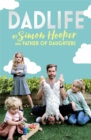 Dadlife : Family Tales from Instagram's Father of Daughters - Book