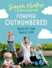 Forever Outnumbered : Tales of Our Family Life from Instagram's Father of Daughters - Book