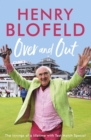 Over and Out: My Innings of a Lifetime with Test Match Special : Memories of Test Match Special from a broadcasting icon - eBook