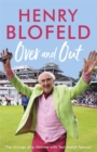 Over and Out: My Innings of a Lifetime with Test Match Special : Memories of Test Match Special from a broadcasting icon - Book