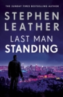 Last Man Standing : The explosive thriller from bestselling author of the Dan 'Spider' Shepherd series - eBook