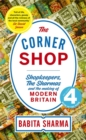"The Corner Shop : 'A delightful story of growing up ""above the shop""' Nigel Slater: A Radio 4 Book of the Week - Book"