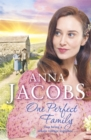 One Perfect Family : The final instalment in the uplifting Ellindale Saga - Book