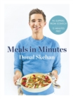 Donal's Meals in Minutes : 90 suppers from scratch/15 minutes prep - eBook