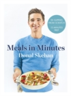 Donal's Meals in Minutes : 90 suppers from scratch/15 minutes prep - Book