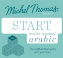 Start Modern Standard Arabic (Learn MSA with the Michel Thomas Method) - Book