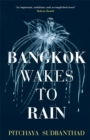 Bangkok Wakes to Rain - Book