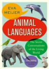 Animal Languages : The secret conversations of the living world - eBook