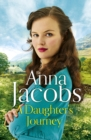 A Daughter's Journey : Birch End Series Book 1 - eBook