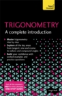 Trigonometry: A Complete Introduction : The Easy Way to Learn Trig - Book