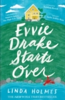 Evvie Drake Starts Over : The emotional, uplifting, romantic bestseller - eBook