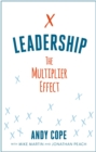 Leadership : The Multiplier Effect - eBook