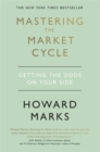 Mastering The Market Cycle : Getting the odds on your side - Book